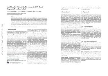 Matching the Clinical Reality: Accurate OCT-Based Diagnosis From Few Labels