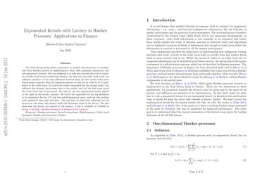 Exponential Kernels with Latency in Hawkes Processes: Applications in Finance
