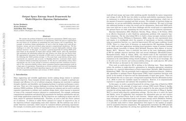 /belakaria/ Output Space Entropy Search Framework for Multi-Objective Bayesian Optimization